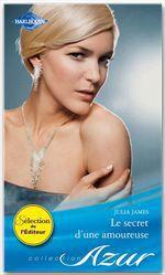 Vente EBooks : Le secret d'une amoureuse  - Julia James