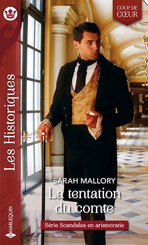 Scandales en aristocratie t.1 ; la tentation du comte