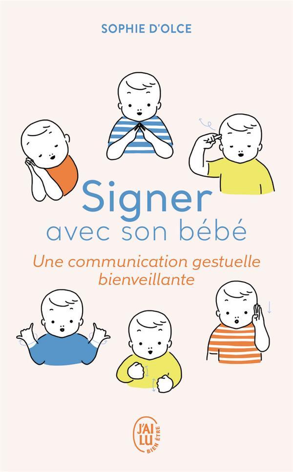 Signer avec son bébé ; une communication gestuelle bienveillante