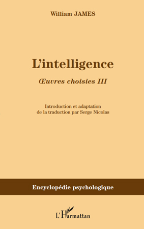 Oeuvres choisies t.3 ; l'intelligence