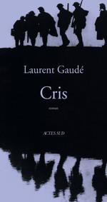Vente Livre Numérique : Cris  - Laurent Gaudé