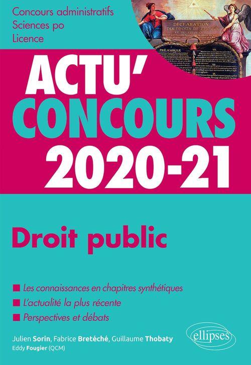 Actu'concours ; droit public ; cours et QCM (édition 2020/2021)