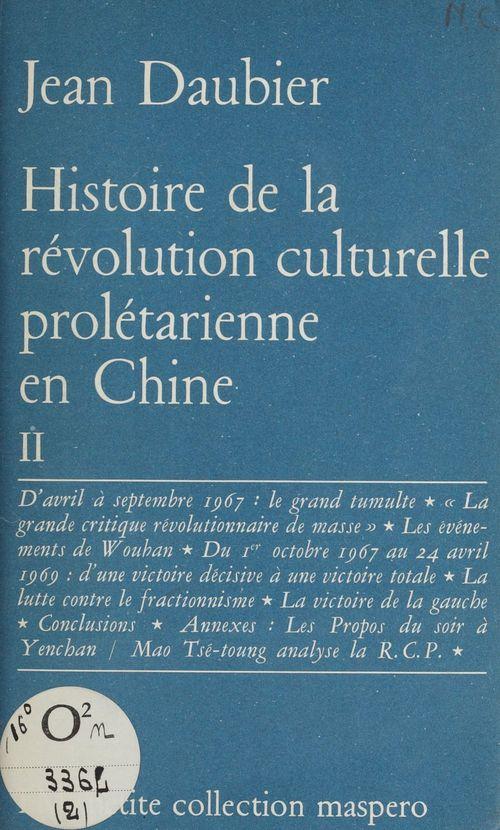 Histoire de la révolution culturelle prolétarienne en Chine (2)  - Jean Daubier
