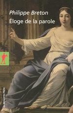 Vente EBooks : Éloge de la parole  - Philippe BRETON