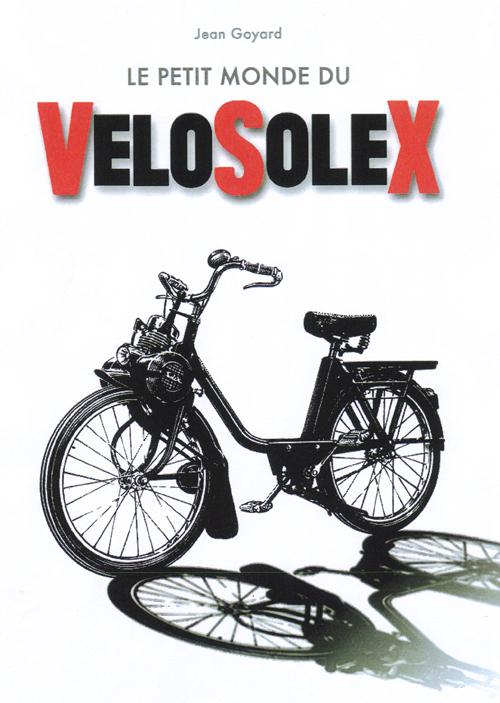 Le petit monde du vélosolex et des moteurs auxiliaires