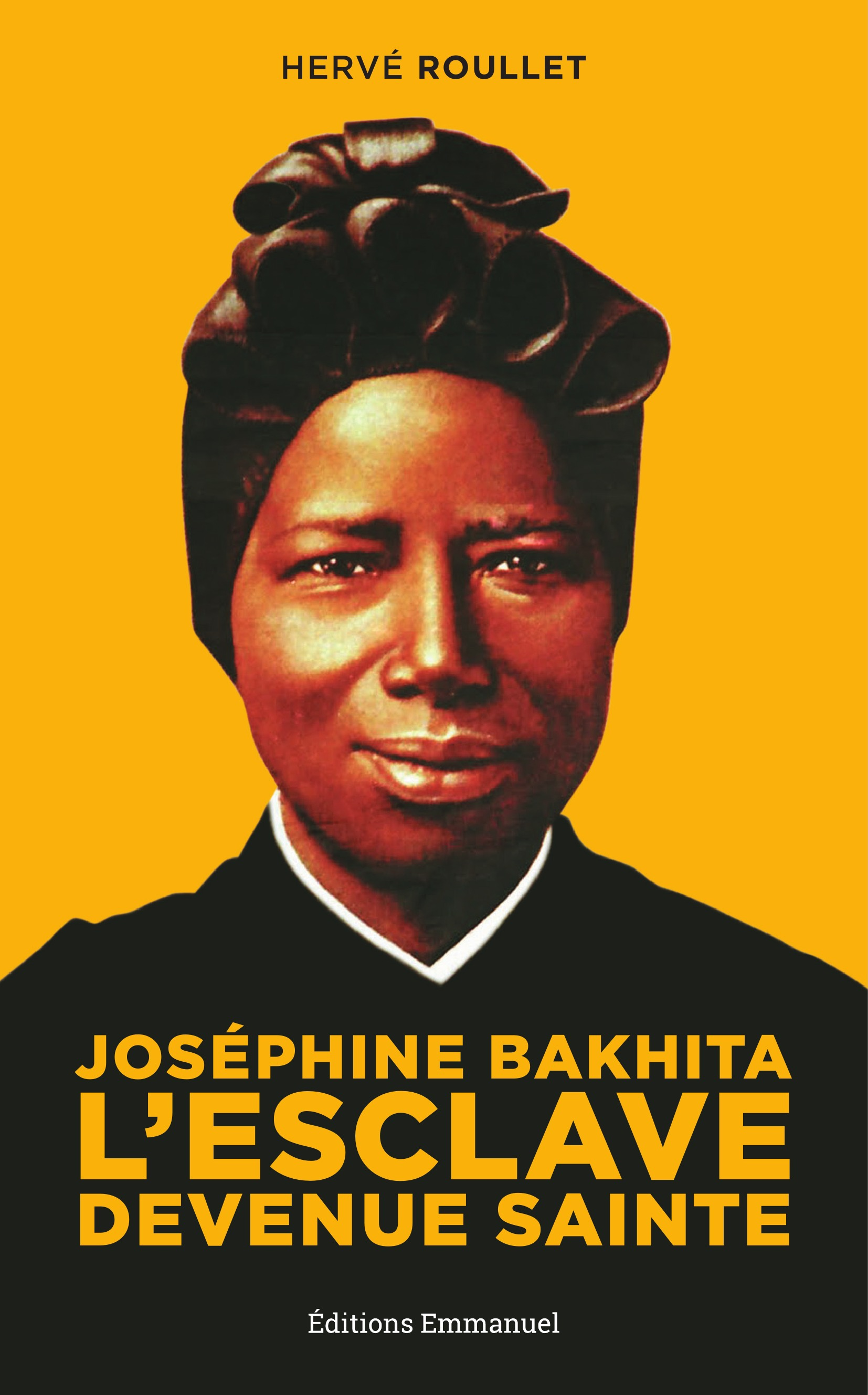 josephine bakhita l'esclave devenue sainte