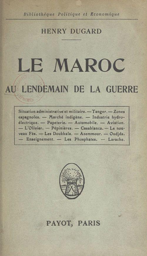 Le Maroc au lendemain de la guerre