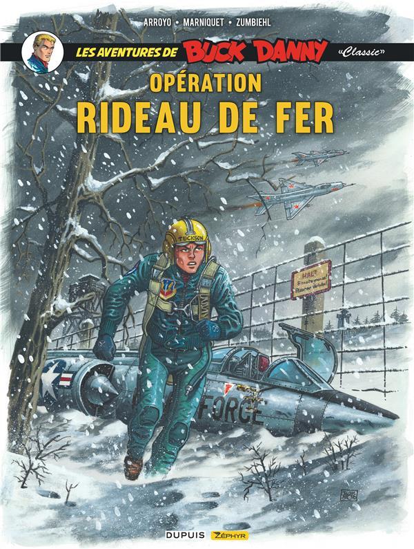 Les aventures de « Buck Danny » Classic T.5 ; opération rideau de fer