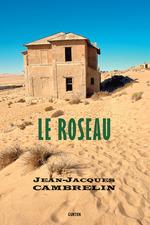 Vente Livre Numérique : Le Roseau  - Jean-Jacques Cambrelin