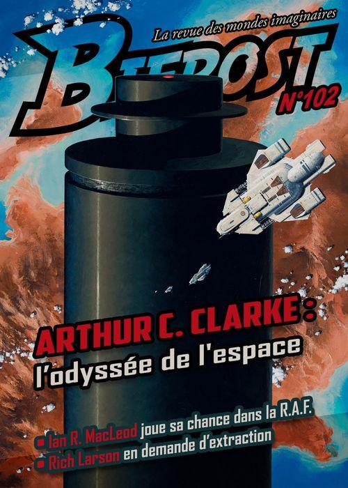 Bifrost N.102 ; Arthur C. Clarke : l'odyssée de l'espace