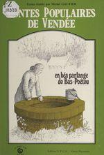 Contes populaires de Vendée  - Michel Gautier
