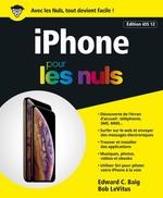 Vente Livre Numérique : IPhone pour les Nuls édition iOs 12, grand format  - Edward C. BAIG - Bob LEVITUS