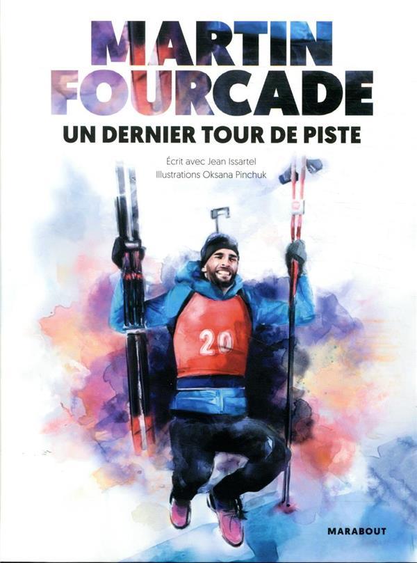 Martin Fourcade, un dernier tour de piste