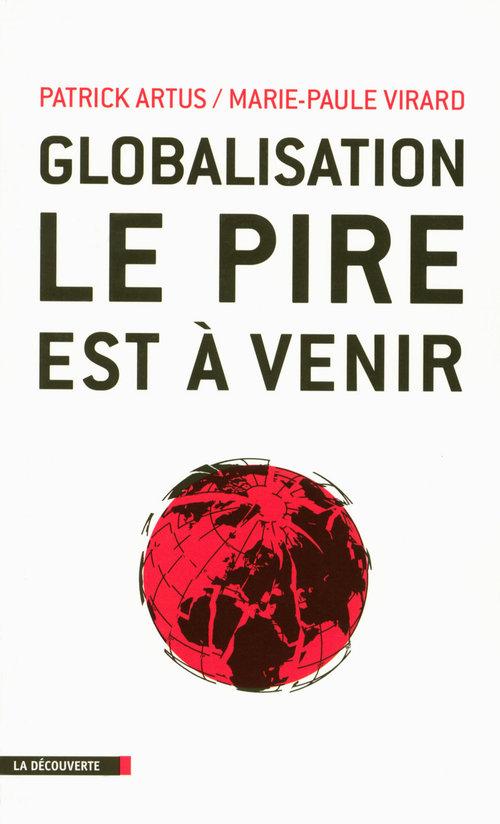 Globalisation ; le pire est à venir
