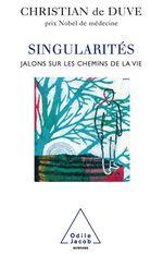 Vente EBooks : Singularites - jalons sur les chemins de la vie  - Christian de Duve
