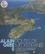 Vente EBooks : Routes de Méditerranée  - Alain Grée