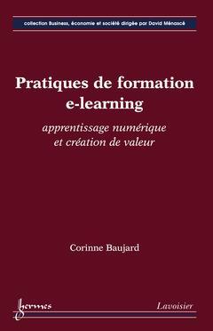 Pratiques de formation e-learning ; apprentissage numérique et création de valeur