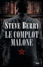 Vente Livre Numérique : Le Complot Malone  - Steve Berry