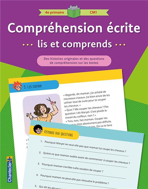Compréhension écrite ; lis et comprends ; 4e primaire, CM1