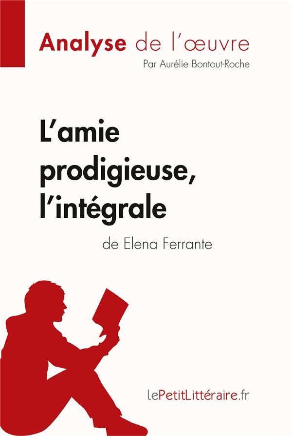 L'amie prodigieuse d'Elena Ferrante, l'integrale