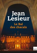 Vente EBooks : Le Bal des Chacals  - Jean Lesieur