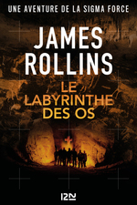 Vente EBooks : Le labyrinthe des os  - James ROLLINS