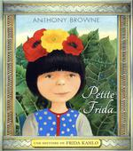 Couverture de Petite frida ; une histoire de frida kahlo