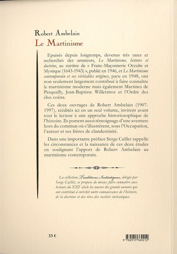 Le martinisme ; histoire et doctrine ; le martinisme contemporain
