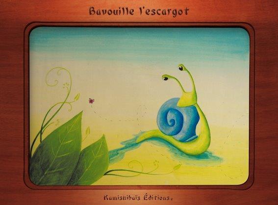 Bavouille l'escargot