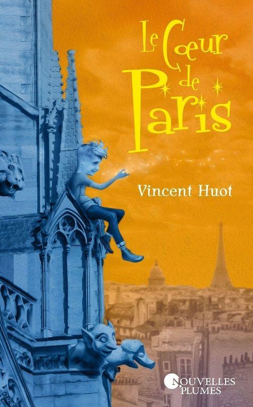 Vente EBooks : Le Coeur de Paris  - Vincent Huot