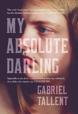 My Absolute Darling: the Sunday Times Bestseller (Hardback)
