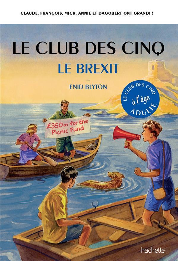 Le club des 5 et le brexit
