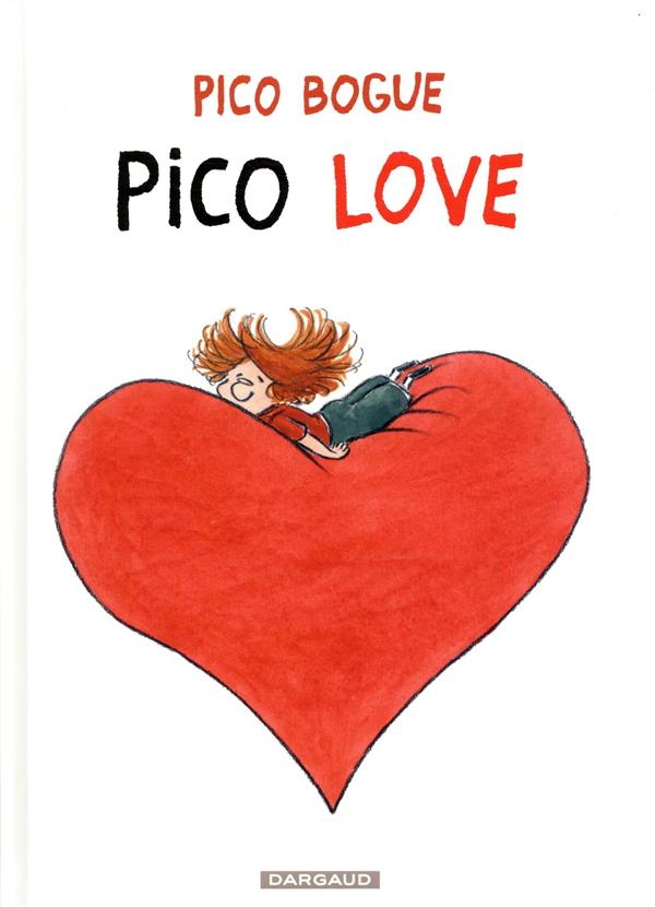 Pico Bogue T.4 ; Pico love