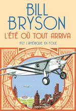Vente EBooks : L'été où tout arriva  - Bill Bryson