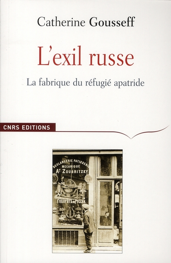 L'exil russe (1920-1939) ; avènement du réfugié moderne