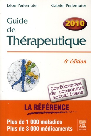 Guide De Therapeutique (6e Edition)