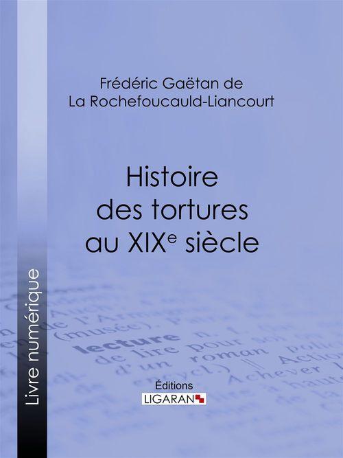 Histoire des tortures au XIXe siècle