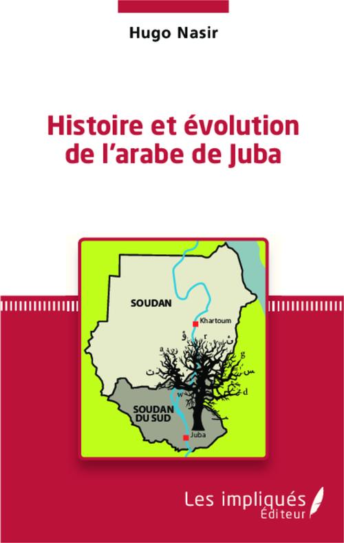 Histoire et évolution de l'arabe de Juba