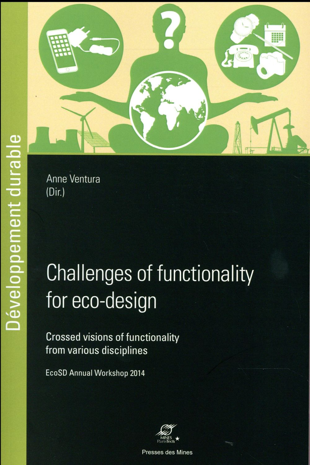 challenges of functionality for eco-design ; crossed visions of functionality from various disciplines