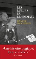 Vente Livre Numérique : Les Lueurs du lendemain  - Jennifer Cody Epstein