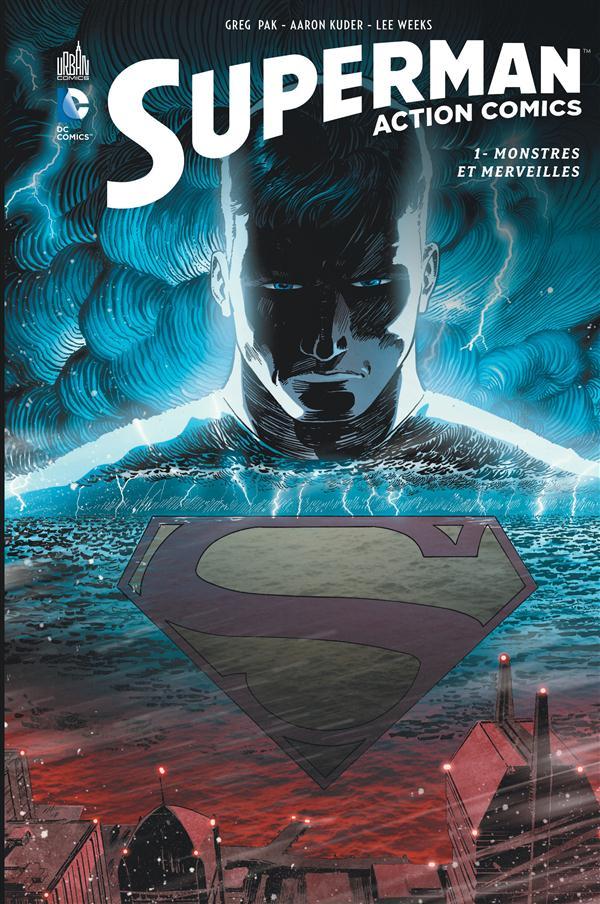 Superman - action comics t.1 ; monstres et merveilles