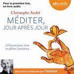 Vente AudioBook : Méditer jour après jour  - Christophe Andre