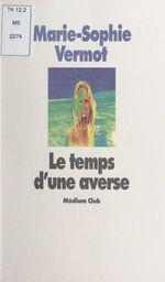Vente Livre Numérique : Le temps d'une averse  - Marie-Sophie Vermot