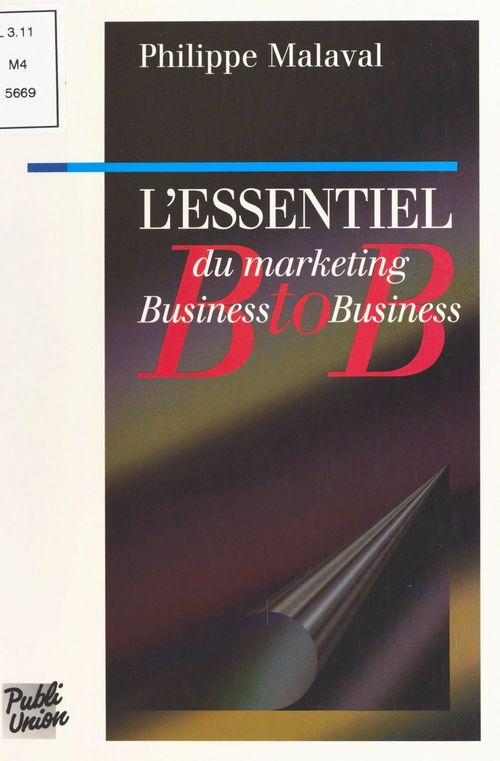 L'essentiel du marketing business to business