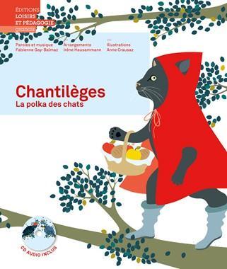 Chantilèges ; la polka des chats