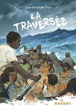 Vente Livre Numérique : La traversée  - Jean-Christophe Tixier