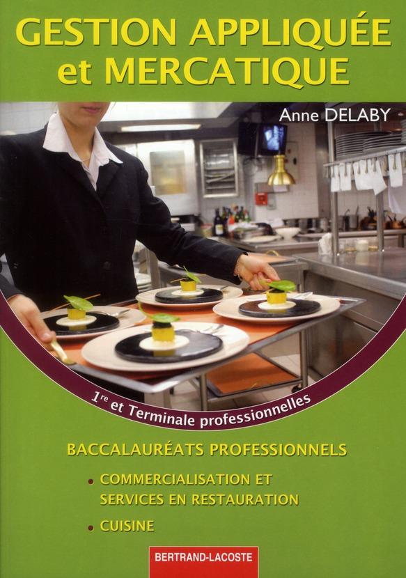 Gestion appliquee et mercatique 1re et term pro cuisine
