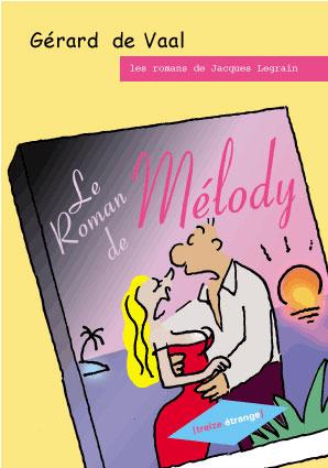 Le roman de Mélody