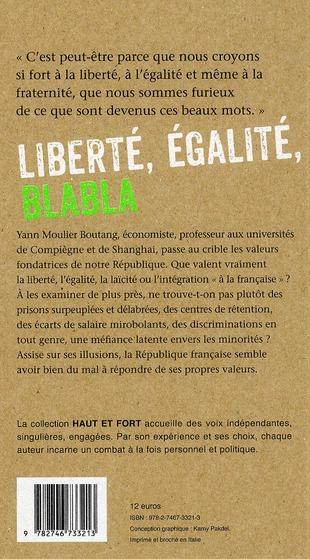 Liberté, égalité, blabla ; les mythes usés de la République