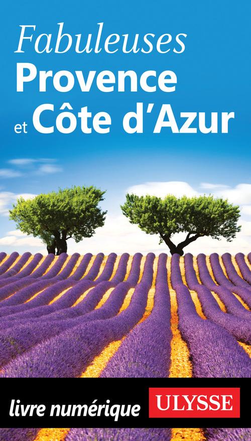 Fabuleuse Provence Côte d'Azur (édition 2018)